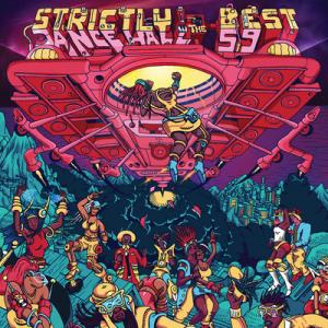 STRICTLY THE BEST Vol.59 : Dancehall Edition