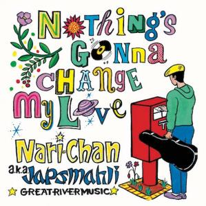 NOTHING'S GONNA CHANGE MY LOVE / (Semi Acapella Mix)