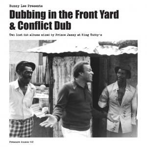 DUBBING IN THE FRONT YARD & CONFLICT DUB(2CD)(日本語解説付き国内仕様)