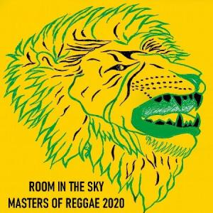 ROOM IN THE SKY MASTERS OF REGGAE 2020