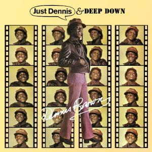 JUST DENNIS / DEEP DOWN (2CD)