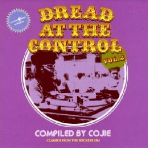 DREAD AT THE CONTROL VOL.2 :CLASSICS FROM THE ROCKERS ERA