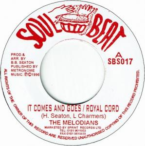 SWEET ROSE / IT COMES AND GOES-ROYAL CORD