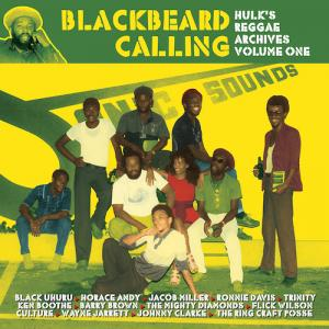BLACKBEARD CALLING : Hulk's Reggae Archives Vol.1