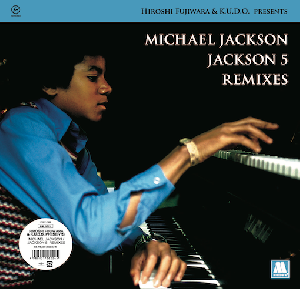 JACKSON 5 REMIXES (7/28発売)
