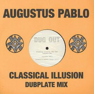 CLASSICAL ILLUSION(The Sun) Dubplate Mix / Alternate Mix