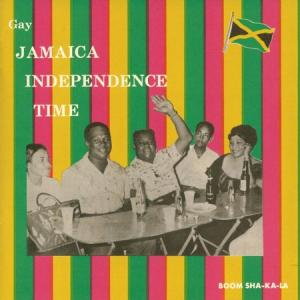 GAY JAMAICA INDEPENDENCE TIME : Boom Sha-Ka-La(Orange Vinyl)