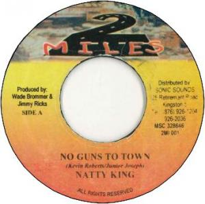 NO GUNS TO TOWN (VG+)