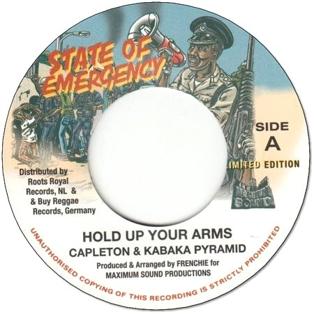 HOLD UP YOUR ARMS / STATE OF EMERGENCY DUB