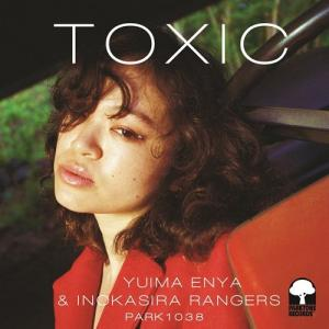 TOXIC / WATERFALLS (6/9発売)