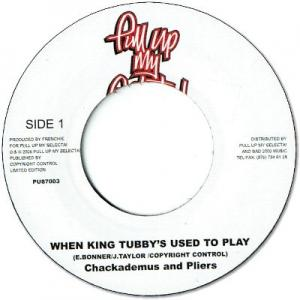 WHEN KING TUBBY USED TO PLAY