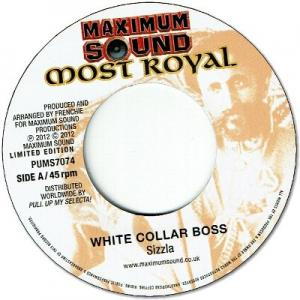 WHITE COLLAR BOSS / RUDE BWOY BE NICE Version
