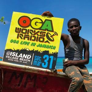 OGA WORKS RADIO MIX Vol.8 : Oga Live In Jamaica