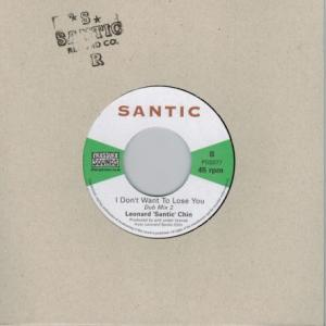 I DON'T WANT TO LOSE YOU / SANTIC MEET KING TUBBY