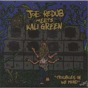 TROUBLES IN WE MIND / DUB(Green Vinyl)
