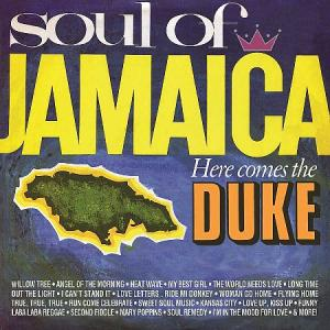 SOUL OF JAMAICA / HERE COMES THE DUKE(2CD)