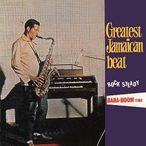 GREATEST JAMAICAN BEAT ROCK STEADY : BABA-BOOM TIME(2CD)