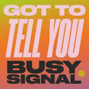 GOT TO TELL YOU / STAY SO (7月下旬入荷予定)