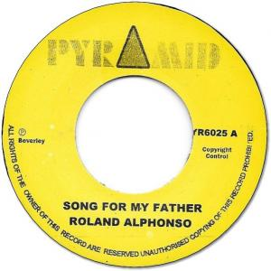 SONG FOR MY FATHER / NOTHING FOR NOTHING