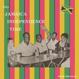 GAY JAMAICA INDEPENDENCE TIME(2CD)