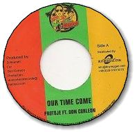 OUR TIME COME / REGGAE REVIVAL