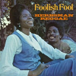 FOOLISH FOOL / HERBSMAN REGGAE(2CD)