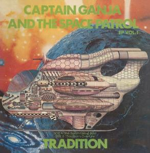 CAPTAIN GANJA & THE SPACE PATROL EP vol.1(10/16発売予定)