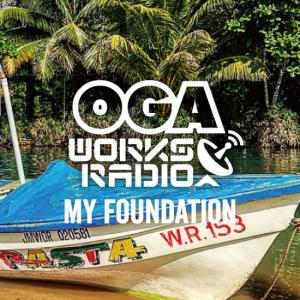 OGAWORKS RADIO MIX Vo.9 : My Foundation