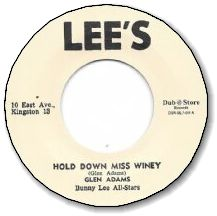HOLD DOWN MISS WINEY / I REMEMBER