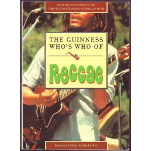 THE GUINNESS WHO'S WHO OF REGGAE