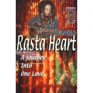 RASTA HEART:A JOURNEY INTO ONE LOVE