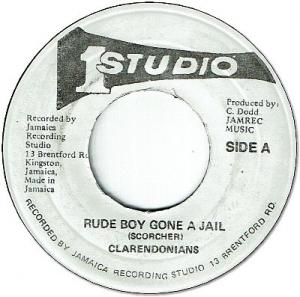 RUDE BOY GONE A JAIL / PINE JUICE