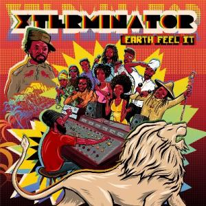 "XTERMINATOR - EARTH FEEL IT(7x7"" Box Set)"