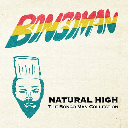 NATURAL HIGH : The Bongo Man Collection
