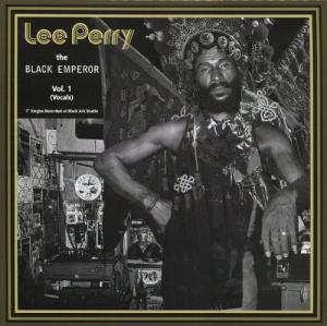 LEE PERRY - THE BLACK EMPEROR Vol.1 : Vocals