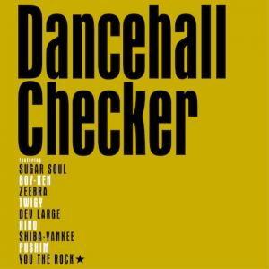 DANCEHALL CHECKER Original Version / DANCEHALL CHECKER DJ Watari Remix