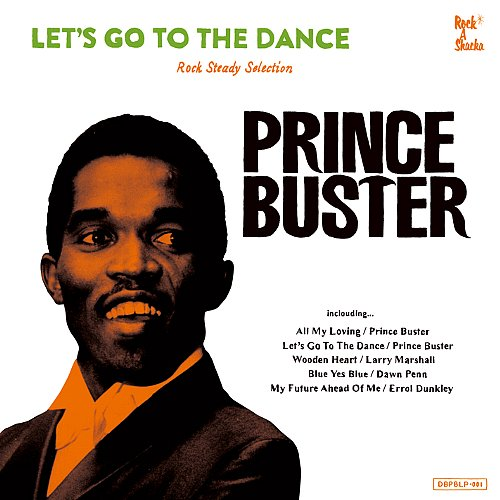 LET'S GO TO THE DANCE : Prine Buster Rocksteady Selection(2LP)