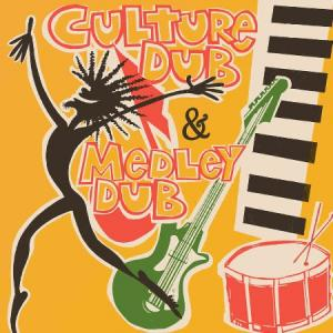 CULTURE DUB & MEDLEY DUB(2CD)