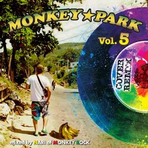 MONKEY PARK Vol.5 : Cover Remix