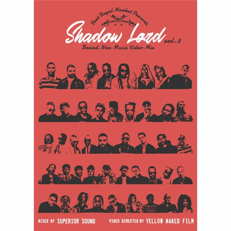 SHADOW LORD BRAND NEW MUSIC VIDEO MIX vol.3