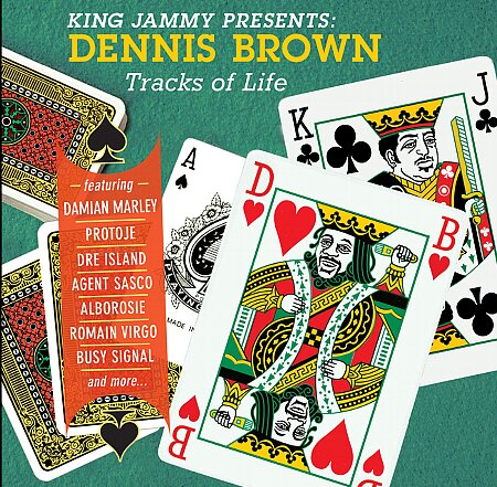 KING JAMMY presents DENNIS BROWN : TRACKS OF LIFE