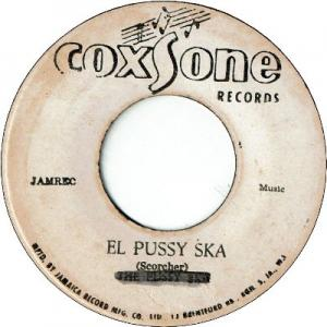EL PUSSY SKA (VG+) / IF YOU EVER CHANGE YOUR MIND (VG)