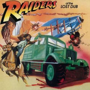 RAIDERS OF THE LOST DUB(180g)