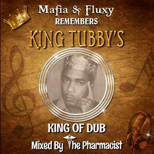 REMEMBERS KING TUBBY'S KING OF DUB