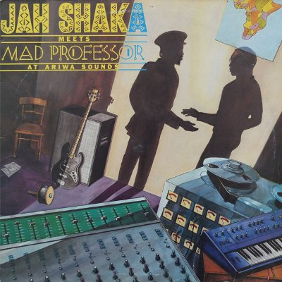 JAH SHAKA meets MAD PROFESSOR at ARIWA SOUNDS