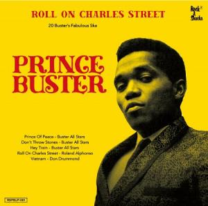 ROLL ON CHARLES STREET : Prince Buster Ska Selection (2LP)