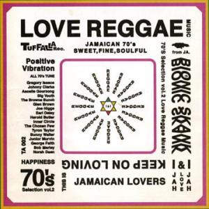 70's SELECTION Vol.2 : Love Reggae