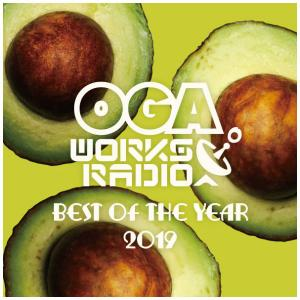 OGA WORKS RADIO MIX VOL.13 -BEST OF THE YEAR-