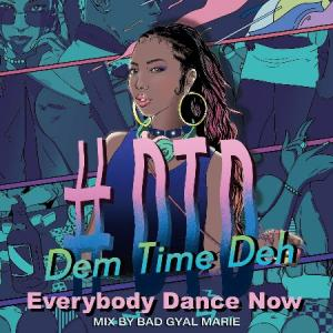 「#DTD -Dem Time Deh- 90s-2000Mix~Everybody Dance Now~