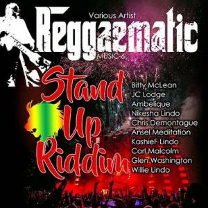REGGAEMATIC MUSIC 6 : STAND UP RIDDIM